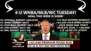 FREE MLB PICKS TUESDAY JUNE 19TH 2018, WORLD CUP & WNBA PICKS