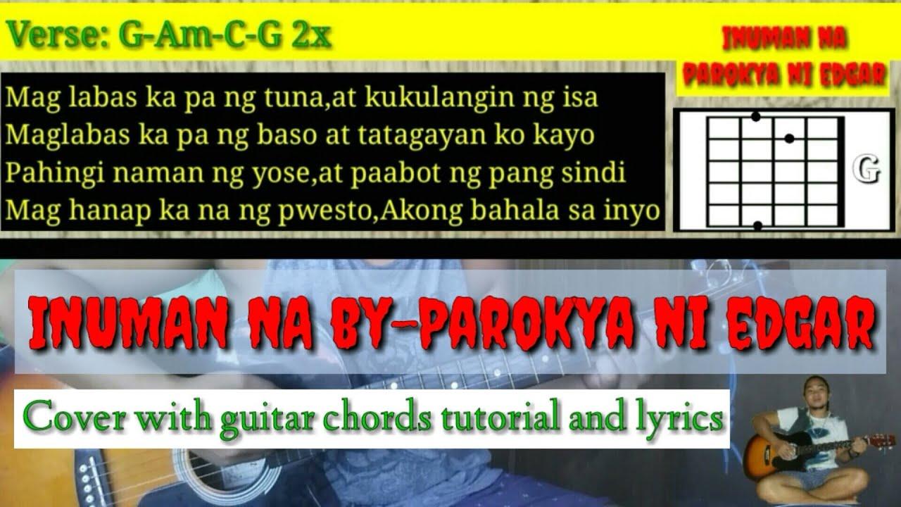 Inuman na parokya ni edgar cover with guitar chords tutorial and lyrics