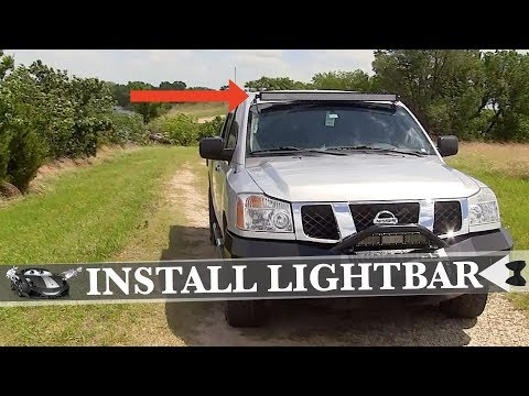 How To Install an Auxbeam Roof Mount Light Bar on 2007 Nissan Titan