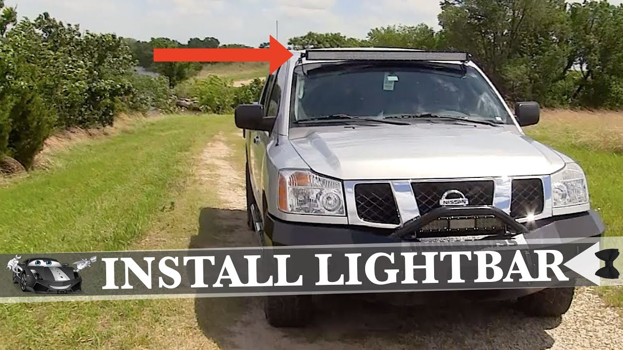How To Install an Auxbeam Roof Mount Light Bar on 2007 ...
