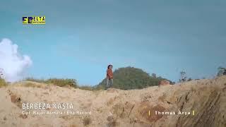 Download Thomas Arya - BERBEZA KASTA [Official Music Video] Slow Rock Terbaru 2020