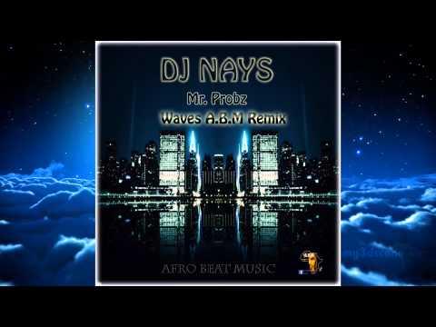 Dj Nays - Waves ( A.B.M Remix ) ( Mr....