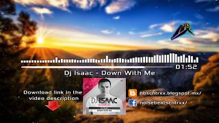 Dj Isaac - Down With Me |Hardstyle|