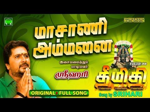 Masani Ammanai   Theemidhi   Srihari   Full song