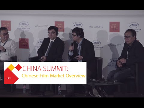 China Summit: Chinese Film Market Overview