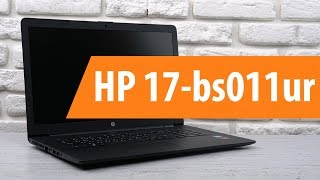 Розпакування ноутбука HP 17-bs011ur / Unboxing HP 17-bs011ur