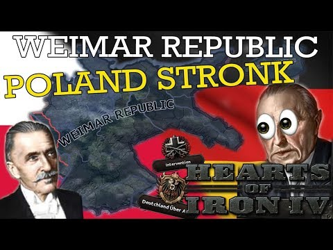 Hearts of Iron IV: Weimar Republic - Poland Stronk