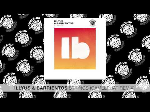 Illyus & Barrientos - Strings (Camelphat Remix) [FULL SONG]