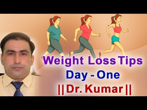 weight-loss-tips-day-one-||-dr.-kumar-||