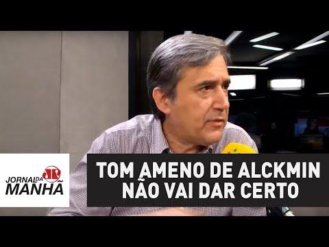 Tom ameno de Alckmin em entrevista não vai dar certo   Marco Antonio Villa