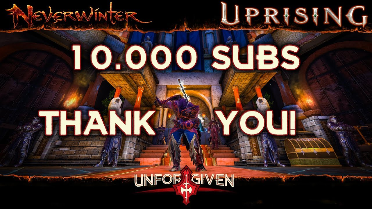 Thank You For 10 000 Subscribers I hope I Earned It And Neverwinter Too  What Was Before Northside
