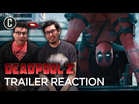 Deadpool 2 Trailer Reaction & Review