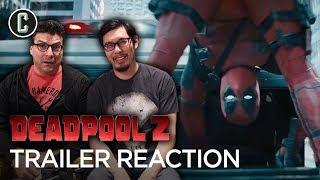 Deadpool 2 Trailer Reaction & Review