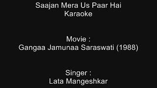 Saajan Mera Us Paar Hai - Karaoke - Lata Mangeshkar - Gangaa Jamunaa Saraswati (1988)
