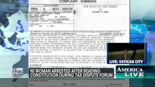 NJ Mom Arrested After Reading The Constitution In Tax Dispute - FNC - America Live - 2013.03.15