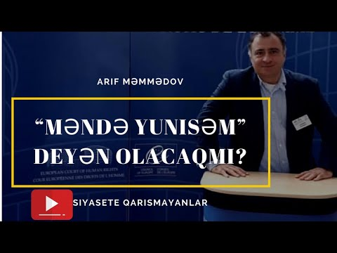 """Arif Məmmədov : """"Məndə Yunisəm"""" deyib ortalığa cıxan olacaqmı?"""