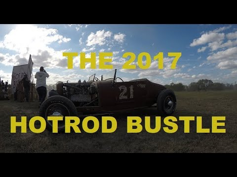 THE 2017 HOTROD BUSTLE
