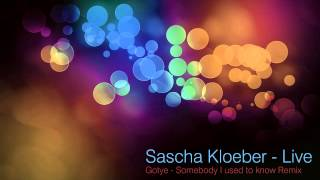 Gotye - Somebody i used to know (Sascha Kloeber Techhouse Edit)