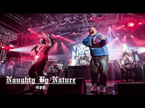 O.P.P. - Naughty By Nature (Lyrics in description)