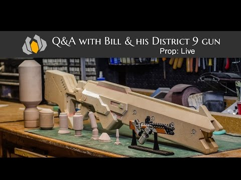 Prop: Live - Q&A with Bill and his District 9 Gun - 6/18/2015