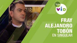 Testimonio De Vida Fray Alejandro Tobón - Tele VID