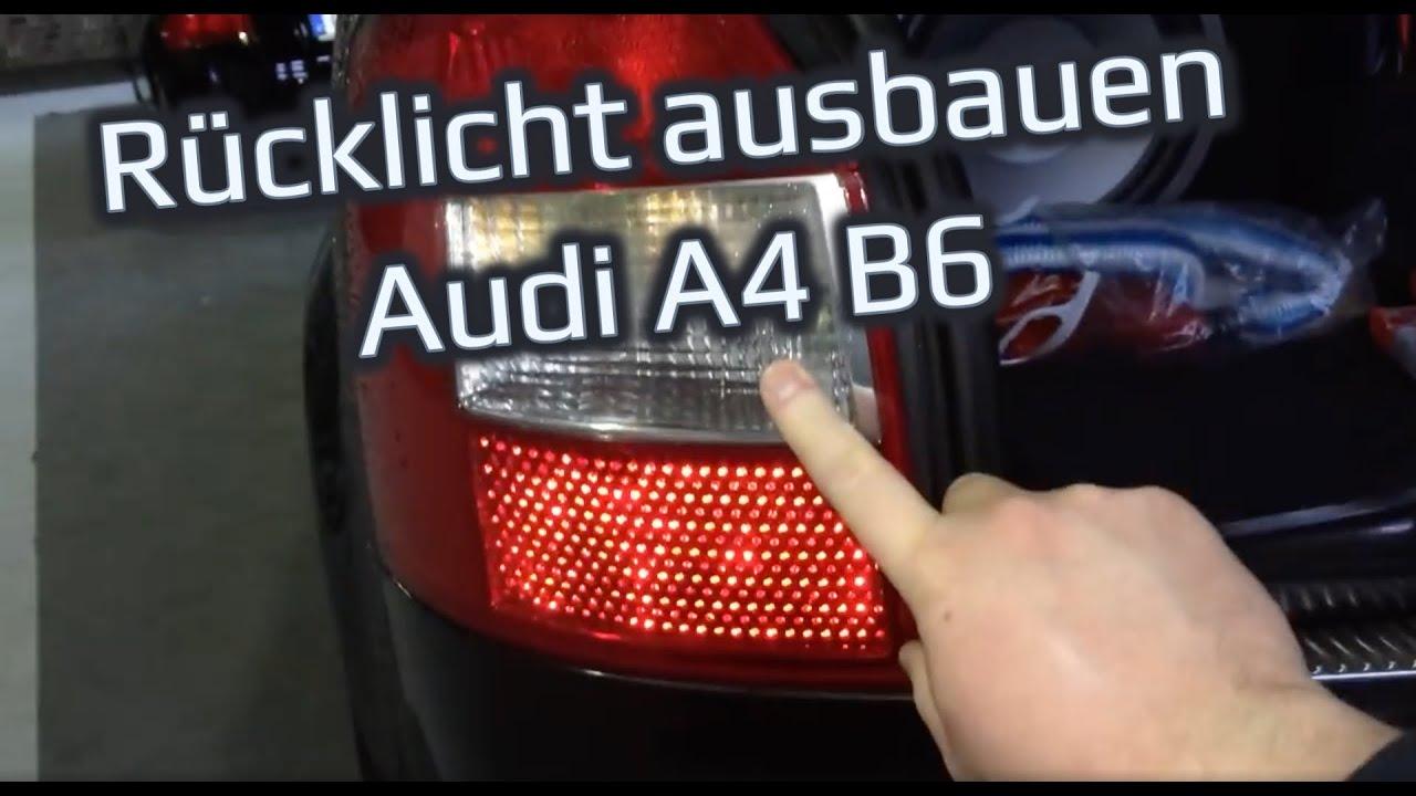 Rucklicht Ausbauen Wechseln Audi A4 B6 Avant Kombi Youtube