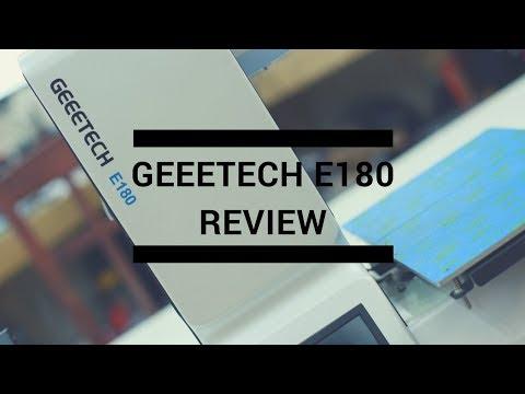 Geeetech E180 Review