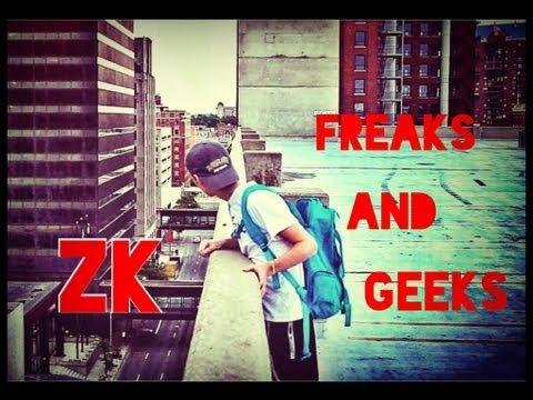 Freaks & Geeks - Music Video - ZK
