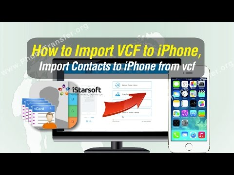 How to Import VCF to iPhone, Import Contacts to iPhone from vcf