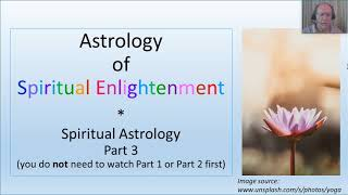 Spiritual Astrology, Part 3