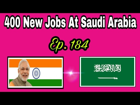 400 New Jobs At Saudi Arabia, With Good Salary,  Abroad Jobs Tips In Hindi, Episode - 184