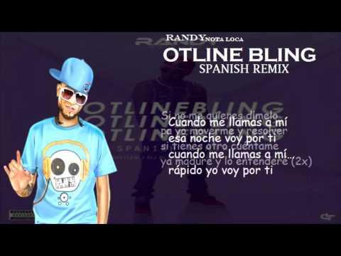 Randy Nota Loca - Hotline bling (Spanish remix ) Letra ( Descarga )