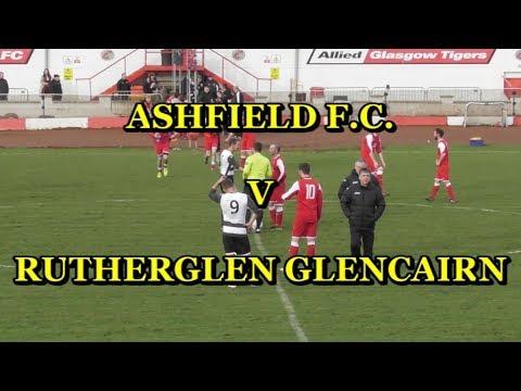 Ashfield F C  v Rutherglen Glencairn 11th November 2017