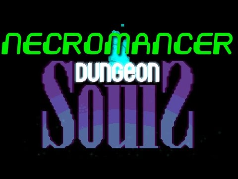 Dungeon souls - Necro Run part 2 |