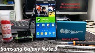 Samsung Galaxy Note 3 Не включается, Не прошивается решение проблемы при помощи Medusa PRO