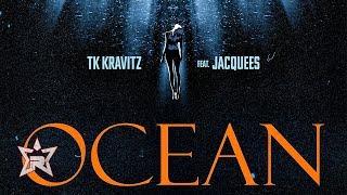 Tk Kravitz Ocean Ft. Jacquees.mp3