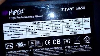 HIPER Type M650. Блок питания ПК. Попытка ремонта))(часть 1.)