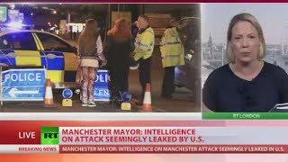 'Intelligence on attack seemingly leaked by US, it must be stopped' – Manchester mayor