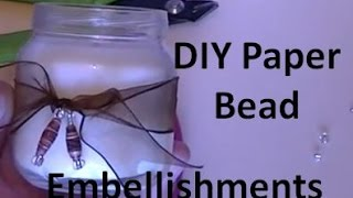 Making Paper Bead Embellishments