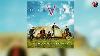 Download lagu Five Minutes - Aku Tergoda (Official Audio)