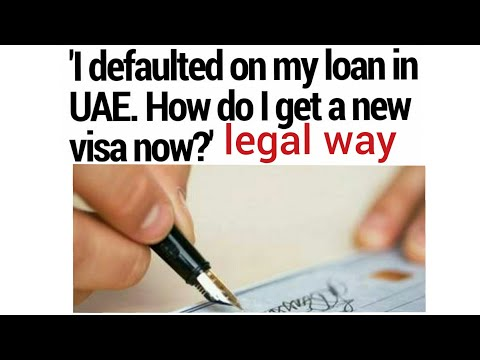 how to get new visa in uae even i default on bank loan