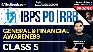 IBPS RRB PO : Financial & General Awareness Class 5 With Abhijeet Sir