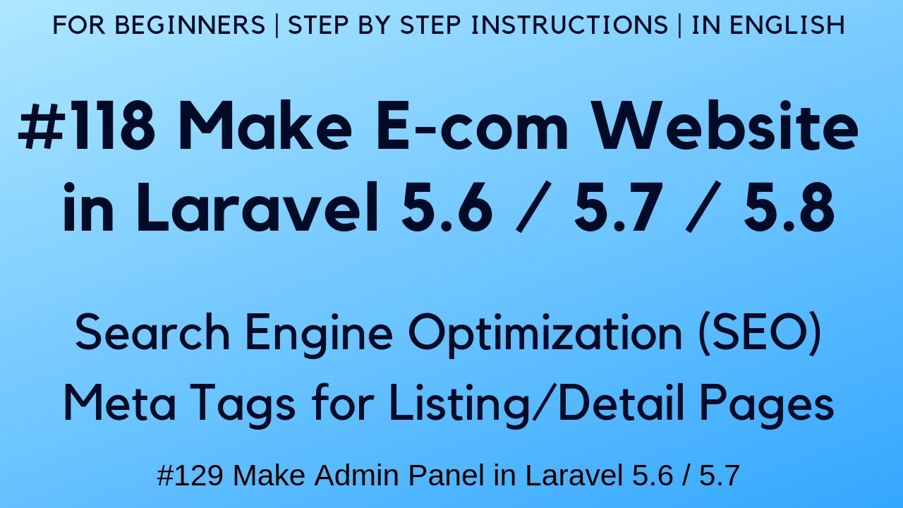 #118 Make E-com in Laravel 5 7 / 5 8 | SEO | Meta Tags for Listing, Detail,  Cart and Other Pages