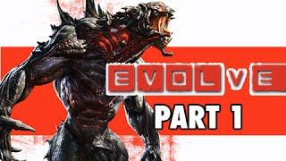 Evolve Gameplay Walkthrough Part 1 - Goliath Monster