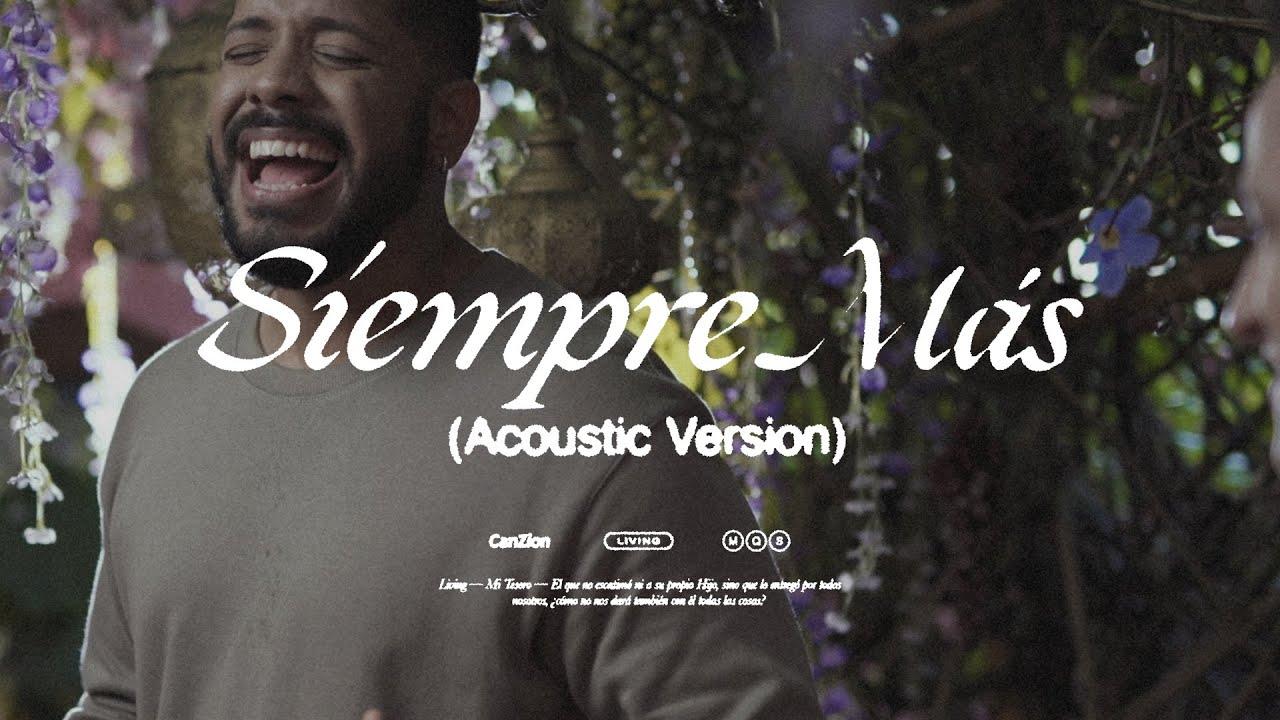 LIVING - Siempre Más (Versión Acústica)
