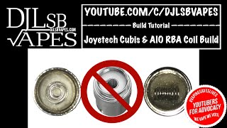Joyetech Cubis & AIO RBA Coil Build for Beginners - The best Way to Build it - Vape Tricks