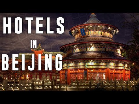 Best Hotels in Beijing China