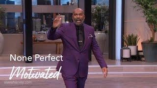 None Perfect | Motivated