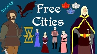 ASOIAF: Free Cities (Focus Series)