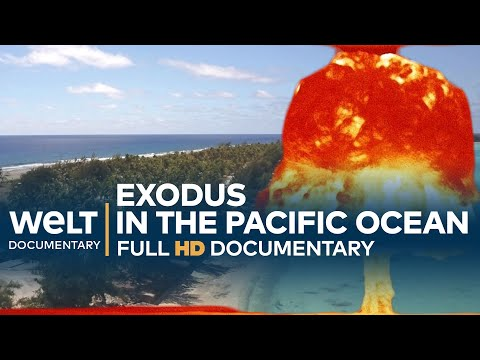 The Forgotten Nuclear War - Exodus in the Pacific Ocean | Full Documentary